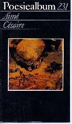 Cesaire, Aime:  Poesiealbum. Die modernen Lyrikhefte 231.