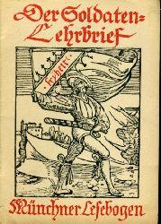 Der Soldaten-Lehrbrief. Münchner Lesebogen 2.