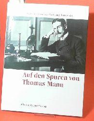 Bassewitz, Gert von und Wolfgang Tarnowski:  Auf Thomas Manns Spuren. Eine Bildreise.