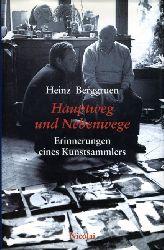 Berggruen, Heinz:  Hauptweg und Nebenwege. Erinnerungen eines Kunstsammlers.