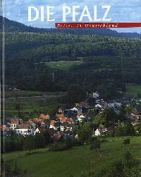 Diehl, Wolfgang:  Die Pfalz. Reisen in Deutschland.