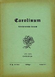 Piehler, Gustav Heinrich (Hrsg.):  Carolinum. Historisch-literarische Zeitschrift Nr. 56/57. Herbst 1970. 1795-1970 Carolinum