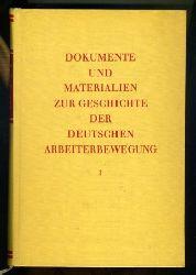 Dokumente und Materialien zur Geschichte der deutschen Arbeiterbewegung. Reihe 2. 1914-1945, Bd. 1. Juli 1914 - Oktober 1917.