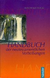 Vogel, Friedhold:  Handbuch der neutestamentlichen Verheißungen. Hänssler-Paperback.