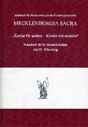 Altenburg, Gerhard (Hrsg.) und Karl-Matthias (Hrsg.) Siegert:  Kirche für andere - Kirche mit anderen. Festschrift für Dr. Heinrich Rathke zum 85. Geburtstag. Mecklenburgia Sacra. Jahrbuch für Mecklenburgische Kirchengeschichte. Sonderband 1.