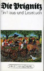 Schmidt, Hanns H. F. (Hrsg.):  Die Prignitz. Ein Haus- und Lesebuch. Hinstorff-Bökerie 26. Niederdeutsche Literatur.