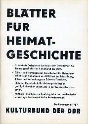 Blätter für Heimatgeschichte. Studienmaterial 1987. Hrsg. Zentralvorstand der Gesellschaft für Heimatgeschichte im Kulturbund der DDR.