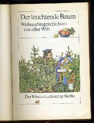 Marquardt, Hans (Hrsg.):  Der leuchtende Baum. Weihnachtsgeschichten aus aller Welt.