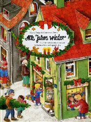 Dröge, Nicola und Constanza Droop:  Alle Jahre wieder. Ein Adventsbilderbuch mit der biblischen Weihnachtsgeschichte.