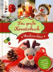Das große Kreativbuch Weihnachten. Topp.