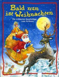 Einwohlt, Ilona (Hrsg.):  Bald nun ist Weihnachten. Die schönsten Geschichten zum Vorlesen.