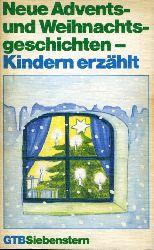 Baum, Steffi (Hrsg.):  Neue Advents- und Weihnachtsgeschichten - Kindern erzählt. Gütersloher Taschenbücher Siebenstern 809.