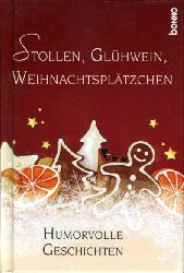 Bauch, Volker (Hrsg.):  Stollen, Glühwein, Weihnachtsplätzchen. Humorvolle Geschichten.