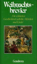 Dok, Netti van (Hrsg.):  Weihnachtsbrevier. Die schönsten Geschichten, Gedichte, Märchen und Lieder.