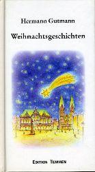 Gutmann, Hermann:  Weihnachtsgeschichten.