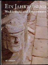 Karge, Wolf und Peter Joachim Rakow (Hrsg.):  Ein Jahrtausend Mecklenburg und Vorpommern. Biographie einer norddeutschen Region in Einzeldarstellungen.