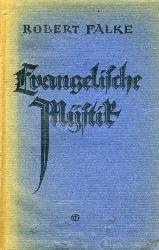 Falke, Robert:  Evangelische Mystik.