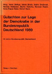 Bethge, Horst (Hrsg):  Gutachten zur Lage der Demokratie in der Bundesrepublik Deutschland 1989. 40 Jahre Bundesrepublik Deutschland.