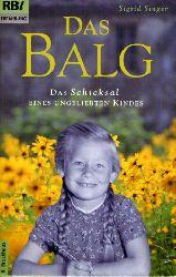 Singer, Sigrid:  Das Balg. Das Schicksal eines ungeliebten Kindes. R.-Brockhaus-Taschenbücher 846. RBt Erfahrung.