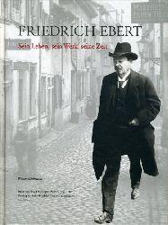 Mühlhausen, Walter (Hrsg.):  Friedrich Ebert. Sein Leben, sein Werk, seine Zeit. Begleitband zur ständigen Ausstellung in der Reichspräsident-Friedrich-Ebert-Gedenkstätte.