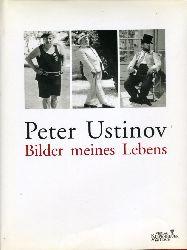 Ustinov, Peter:  Bilder meines Lebens.