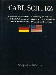 Wersich, Rüdiger (Hrsg.):  Carl Schurz. Revolutionär und Staatsmann. Sein Leben in Selbstzeugnissen, Bildern und Dokumenten.