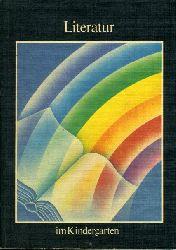 Tiede, Hans-Otto (Hrsg.):  Literatur im Kindergarten.