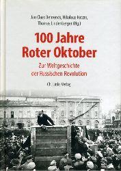 Behrends, Jan C. (Hrsg.), Nikolaus (Hrsg.) Katzer und Thomas (Hrsg.) Lindenberger:  100 Jahre Roter Oktober. Zur Weltgeschichte der Russischen Revolution.
