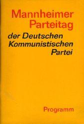Mannheimer Parteitag der Deutschen Kommunistischen Partei 20. bis 22. Oktober 1978. Programm beschlossen am 21. Oktober 1978.