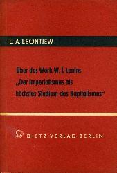 """Leontjew, Lev Abramovic:  Über das Werk W. I. Lenins """"Der Imperialismus als höchstes Stadium des Kapitalismus"""""""