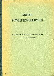 Große Sowjet-Enzyklopädie. Union der Sozialistischen Sowjetrepubliken. Abschnitt Geschichte (und) Sachregister Band Sowjetunion