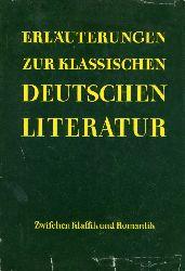 Gysi, Klaus:  Erläuterungen zur Klassischen Deutschen Literatur. Zwischen Klassik und Romantik.