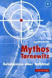 Rätzke, Angelika:  Mythos Tarnewitz. Geheimnisse einer Halbinsel.