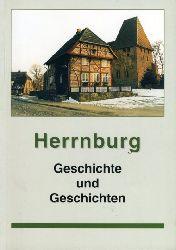 Herrnburg - Geschichte und Geschichten. Grenzort. Ort der Geschichte. Ort der Begegnung. Zukunftsort.