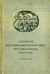 Geschichte der Kommunistischen Partei der Sowjetunion (Bolschewiki) Kurzer Lehrgang. Bücherei des Marxismus-Leninismus 12.