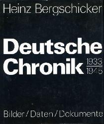 Bergschicker, Heinz (Hrsg.):  Deutsche Chronik 1933 - 1945. Alltag im Faschismus.