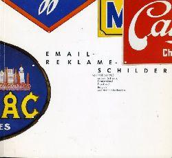 Pressmann, Klaus (Hrsg.):  Email-Reklame-Schilder von 1900 bis 1960 aus der Schweiz, Deutschland, Frankreich, Belgien und den Niederlanden. Sammlung Andreas Maurer ergänzt durch Leihgaben.
