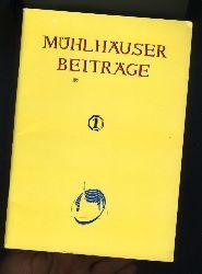 Mühlhäuser Beiträge zu Geschichte und Kulturgeschichte. Heft 1.