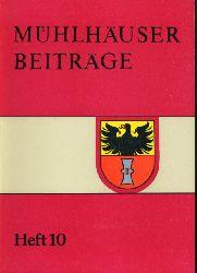 Mühlhäuser Beiträge zu Geschichte, Kulturgeschichte, Natur Umwelt. Heft 10.