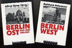 Zimm, Alfred (Hrsg.) und Burkhard Hofmeister:  Berlin Ost und sein Umland (und) Berlin West. Eine geographische Strukturanalyse der zwölf westlichen Bezirke (und) Beiheft.