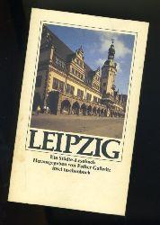 Gallwitz, Esther (Herausgeber):  Leipzig. Ein Städte-Lesebuch. Insel-Taschenbuch 1083.