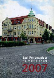 Bad Freienwalder Heimatkalender 51. 2007. Heimat zwischen Bruch und Barnim.