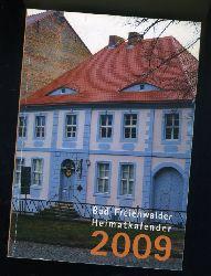 Bad Freienwalder Heimatkalender 53. 2009. Heimat zwischen Bruch und Barnim.