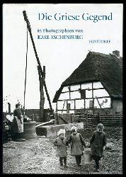 Eschenburg, Wolfhard (Hrsg.):  Die Griese Gegend in Photographien von Karl Eschenburg.