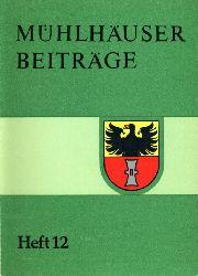 Mühlhäuser Beiträge zu Geschichte, Kulturgeschichte, Natur Umwelt. Heft 12.