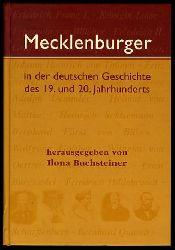 Buchsteiner, Ilona (Hrsg.):  Mecklenburger in der deutschen Geschichte des 19. und 20. Jahrhunderts.