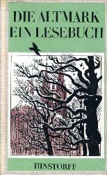 Schmidt, Hanns H. F. (Hrsg.):  Die Altmark. Ein Lesebuch. Hinstorff-Bökerie 23. Niederdeutsche Literatur.