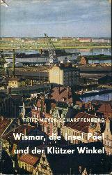 Meyer-Scharffenberg, Fritz:  Wismar, die Insel Poel und der Klützer Winkel.
