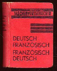 Neues Taschenwörterbuch der Deutschen und Französischen Sprache.