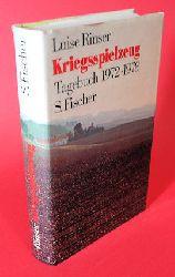 Rinser, Luise:  Kriegsspielzeug. Tagebuch 1973-1978.